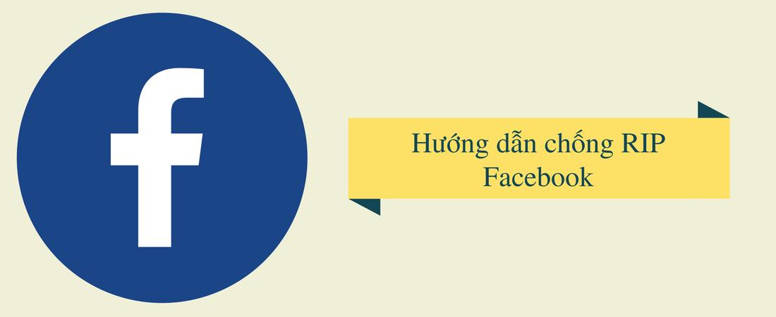 Hướng dẫn chống Fanpage Facebook chết